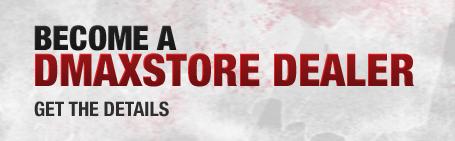 Become a DMaxStore Dealer